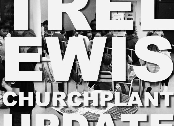 Trelewis Church Plant Update