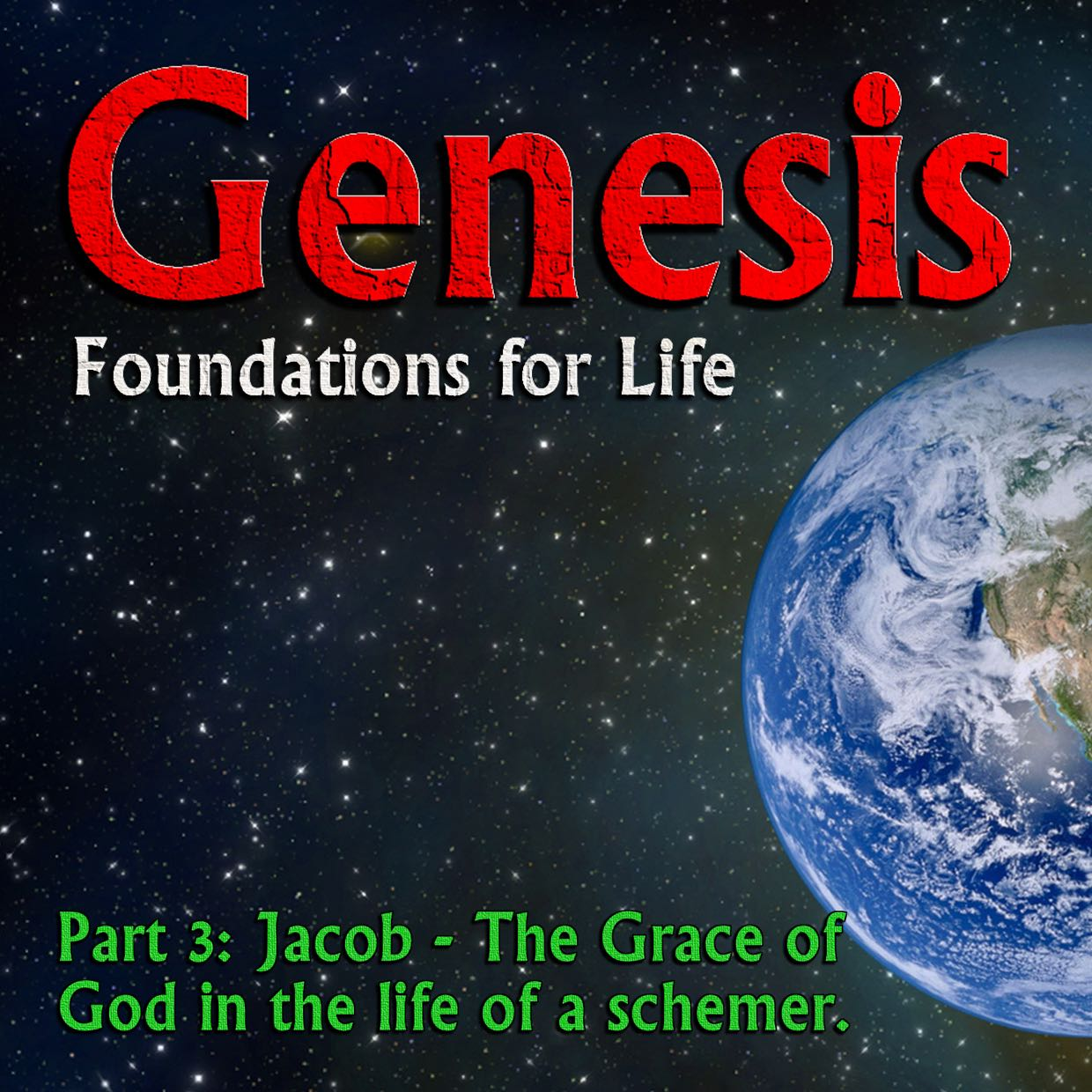 Genesis Week 16: Jacob – Wrestling with God