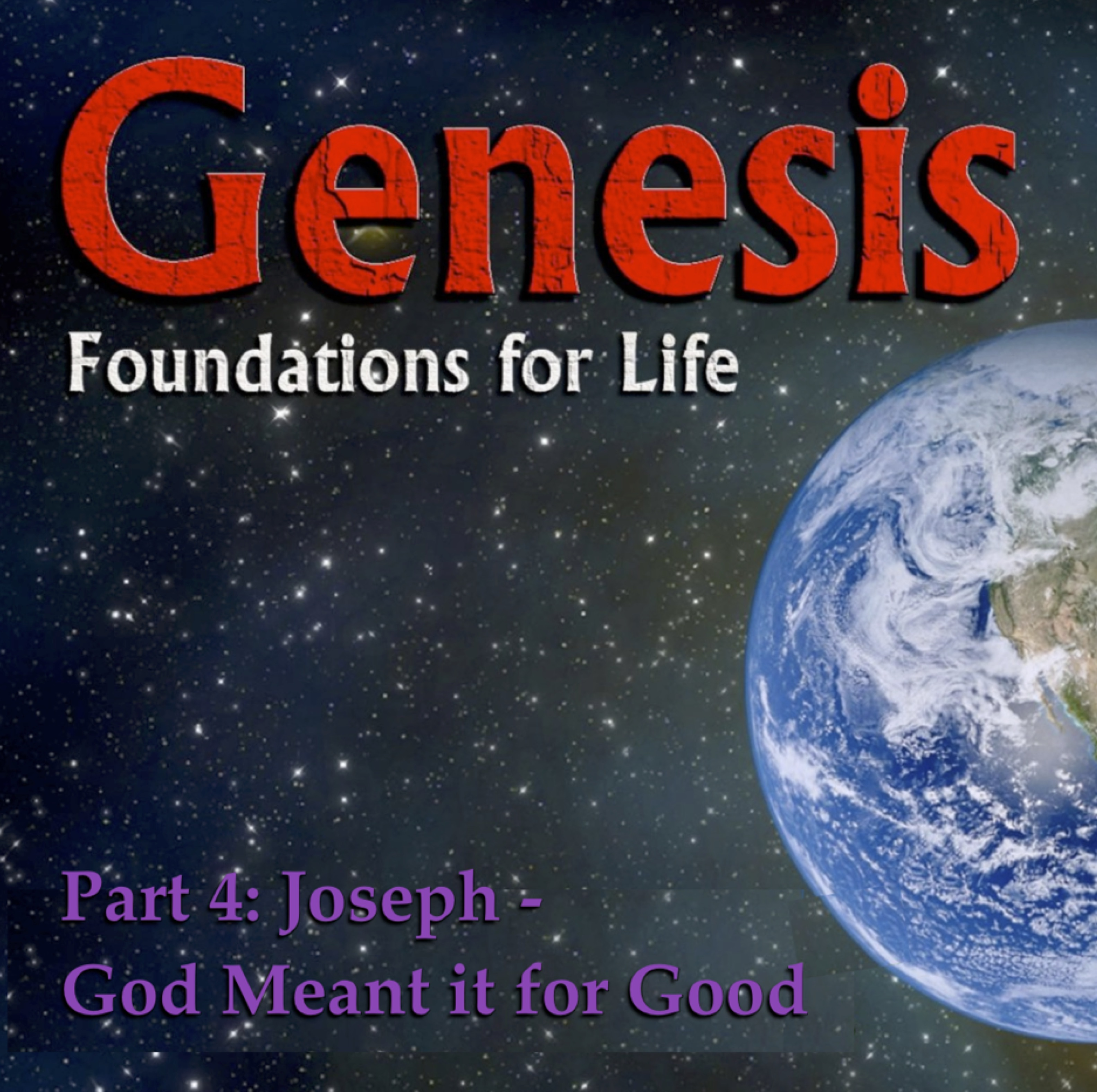 Genesis Week 18: Joseph – Suffering in the Sovereignty of God