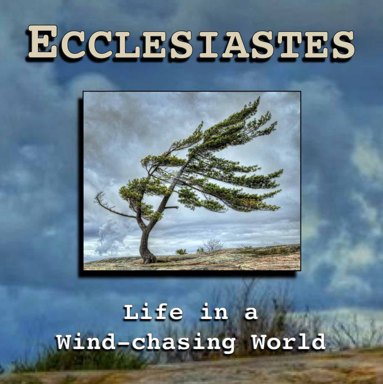 Ecclesiastes Week 4 – Time